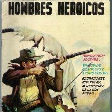 Tebeos: HOMBRES HEROICOS Nº 2 - MAGA 1962 - ORIGINAL - CASI UNICO EN TODOCOLECCION - BIEN CONSERVADO. Lote 197245892