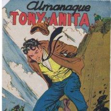 Livros de Banda Desenhada: ALMANAQUE TONY Y ANITA 1958. Lote 202269882