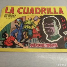 Livros de Banda Desenhada: LA CUADRILLA Nº 22 / MAGA ORIGINAL. Lote 205371158