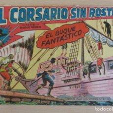 Tebeos: EL CORSARIO SIN ROSTRO Nº 32. EL BUQUE FANTÁSTICO. ORIGINAL. EDITA MAGA. BUEN ESTADO. Lote 207016988