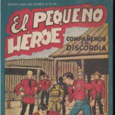Tebeos: EL PEQUEÑO HEROE Nº 33: COMPAÑEROS EN DISCORDIA. Lote 212254320