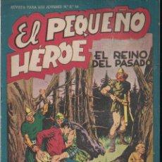 Tebeos: EL PEQUEÑO HEROE Nº 34: EL REINO DEL PASADO. Lote 212254853