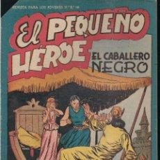 Tebeos: EL PEQUEÑO HEROE Nº 37: EL CABALLERO NEGRO. Lote 212254946