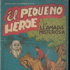 Tebeos: EL PEQUEÑO HEROE Nº 38: LLAMADA MISTERIOSA. Lote 212255367