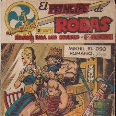 Tebeos: EL PRINCIPE DE RODAS 2ª PARTE Nº 13: MIKHIL, EL OSO HUMANO. Lote 212358381