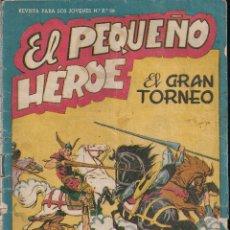 Tebeos: EL PEQUEÑO HEROE Nº 36: EL GRAN TORNEO. Lote 212610716