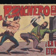 Tebeos: EL RANCHERO Nº 16: LA VIDA ETERNA. Lote 212892648