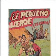 Tebeos: * EL PEQUEÑO HEROE * Nº 9 ORIGINAL * EDITORIAL MAGA 1957 *. Lote 213978136