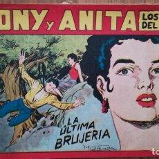 Tebeos: TONY Y ANITA LOS ASES DEL CIRCO. LA ÚLTIMA BRUJERÍA. Lote 219288261