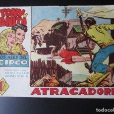 Tebeos: TONY Y ANITA (1960, MAGA) 13 · 5-X-1960 · ATRACADORES. Lote 220284408