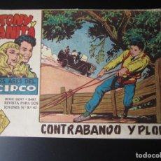 Tebeos: TONY Y ANITA (1960, MAGA) 16 · 26-X-1960 · CONTRABANDO Y PLOMO. Lote 220285496