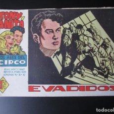 Tebeos: TONY Y ANITA (1960, MAGA) 25 · 28-XII-1960 · EVADIDOS. Lote 220502425