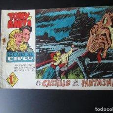 Tebeos: TONY Y ANITA (1960, MAGA) 4 · 3-VIII-1960 · EL CASTILLO DE LOS FANTASMAS. Lote 220505966