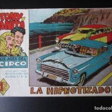 Tebeos: TONY Y ANITA (1960, MAGA) 5 · 10-VIII-1960 · LA HIPNOTIZADORA. Lote 220506273