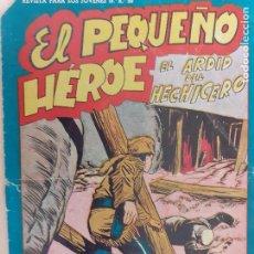 Giornalini: EL PEQUEÑO HEROE Nº 107. ORIGINAL. EL ARDID DEL HECHICERO. MAGA. Lote 220774927