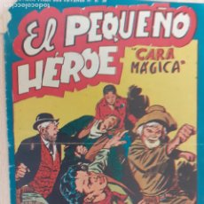 Giornalini: EL PEQUEÑO HEROE Nº 49. ORIGINAL. CARA MÁGICA. MAGA. Lote 220775055