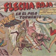 Tebeos: FLECHA ROJA Nº 18: EN EL PALO DEL TORMENTO. Lote 221117461