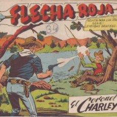 Tebeos: FLECHA ROJA Nº 34: EL CORONEL CHARLEY. Lote 221395948