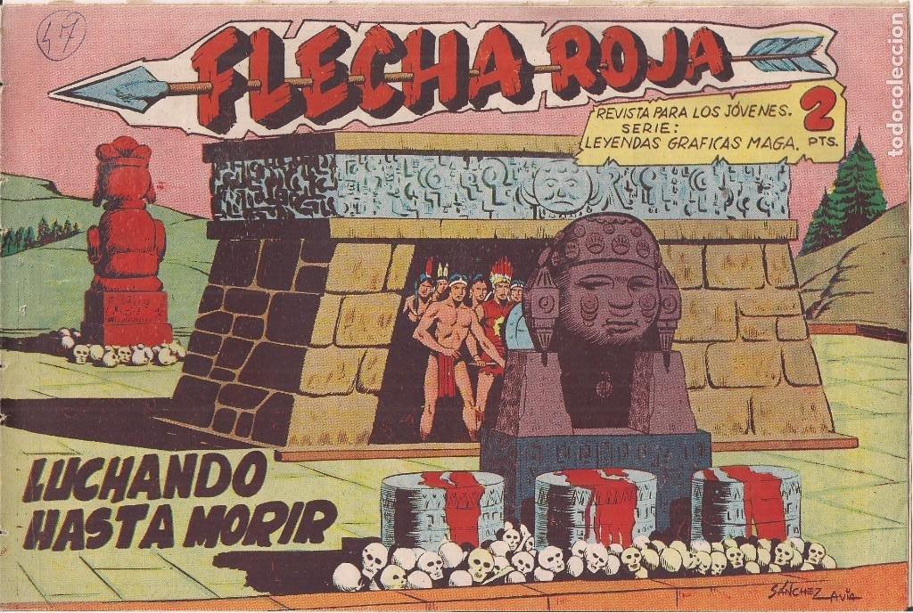 FLECHA ROJA Nº 47: LUCHANDO HASTA MORIR (Tebeos y Comics - Maga - Flecha Roja)