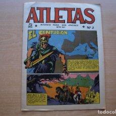 Tebeos: ATLETAS - NUMERO 2 - EL CENTURION - ORIGINAL - EDITORIAL MAGA - IMPECABLE - COMO NUEVO. Lote 221557151