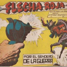 Tebeos: FLECHA ROJA Nº 60: POR EL SENDERO DE LA GUERRA. Lote 221600258