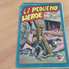 Tebeos: EL PEQUEÑO HEROE Nº 107 EL ARDIZ DEL HECHICERO (ORIGINAL MAGA) (COIB151). Lote 222359872