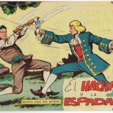 Tebeos: HACHA Y ESPADA Nº 2 EL HACHA Y LA ESPADA = EDIT. MAGA. Lote 229179590