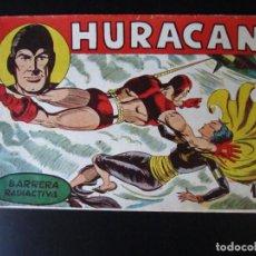 Livros de Banda Desenhada: HURACAN (1960, MAGA) 17 · 6-VII-1960 · BARRERA RADIOACTIVA. Lote 231766765