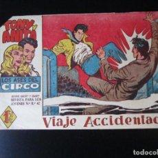 Tebeos: TONY Y ANITA (1960, MAGA) 43 · 3-V-1961 · VIAJE ACCIDENTADO. Lote 231836355