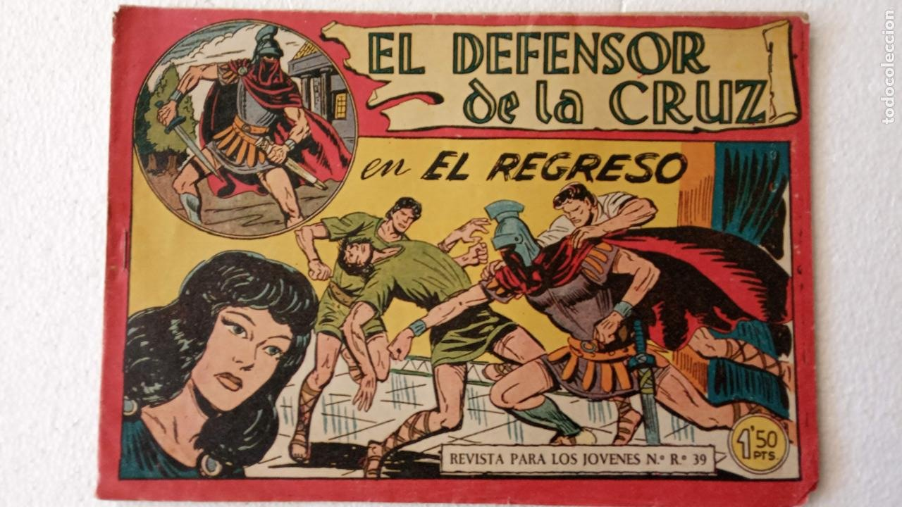Tebeos: EL DEFENSOR DE LA CRUZ ORIGINAL - MAGA 1956 -32 NºS, 54,52,51,49,47,45, 33 A 40, 19 A 31, 15,14,6,5 - Foto 56 - 233984545