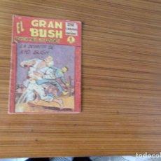 Tebeos: EL GRAN BUSH Nº 18 EDITA MAGA. Lote 236497060