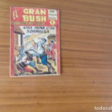 Tebeos: EL GRAN BUSH Nº 12 EDITA MAGA. Lote 236497190