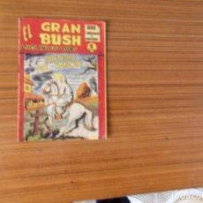 Tebeos: EL GRAN BUSH Nº 9 EDITA MAGA. Lote 236497355