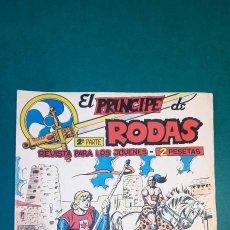 Tebeos: PRINCIPE DE RODAS, EL (1962, MAGA) -2ª PARTE- 6 · 29-V-1962 · LA PRUEBA DECISIVA. Lote 236542965