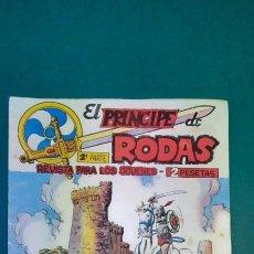 Tebeos: PRINCIPE DE RODAS, EL (1962, MAGA) -2ª PARTE- 7 · 5-VI-1962 · DOS EN EL PALENQUE. Lote 236584780