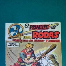 Tebeos: PRINCIPE DE RODAS, EL (1962, MAGA) -2ª PARTE- 15 · 31-VII-1962 · FATAL DESENLACE. Lote 236594505