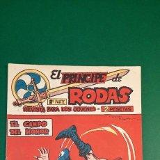 Tebeos: PRINCIPE DE RODAS, EL (1962, MAGA) -2ª PARTE- 28 · 30-X-1962 · EL CAMPO DEL HONOR. Lote 236633240