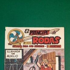 Tebeos: PRINCIPE DE RODAS, EL (1962, MAGA) -2ª PARTE- 30 · 13-XI-1962 · LLAMADA DE AUXILIO. Lote 236670855