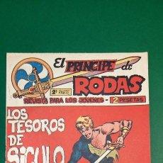 Livros de Banda Desenhada: PRINCIPE DE RODAS, EL (1962, MAGA) -2ª PARTE- 47 · 12-III-1963 · LOS TESOROS DE SICULO. Lote 236697600