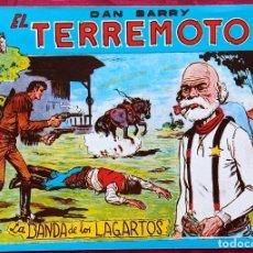Tebeos: ORIGINAL - DAN BARRY . EL TERREMOTO - LA BANDA DE LOS LAGARTOS - J. ORTIZ -. Lote 251036040