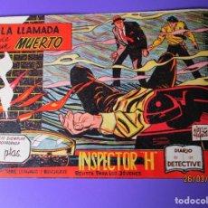 Tebeos: INSPECTOR H (1961, MAGA) 1 · 6-IX-1961 · LA LLAMADA DE UN MUERTO. Lote 251392890