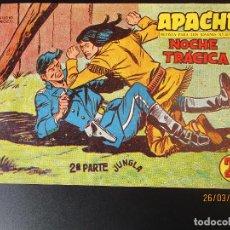 Tebeos: APACHE (1960, MAGA) -2ª PARTE- 75 · 22-IX-1961 · NOCHE TRAGICA. Lote 251469120