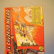 Tebeos: CRUZADO NEGRO, EL (1961, MAGA) 31 · 29-XI-1961 · CERCADOS POR EL FUEGO. Lote 251695375
