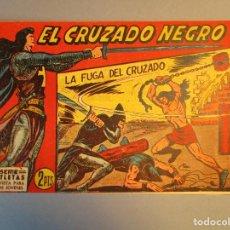 Tebeos: CRUZADO NEGRO, EL (1961, MAGA) 30 · 22-XI-1961 · LA FUGA DEL CRUZADO. Lote 251696220