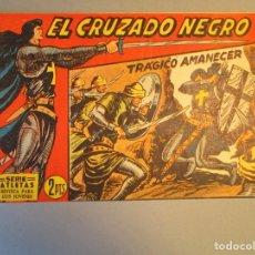 Tebeos: CRUZADO NEGRO, EL (1961, MAGA) 24 · 11-X-1961 · TRAGICO AMANECER. Lote 251716015