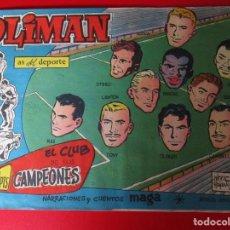 Tebeos: OLIMAN (1961, MAGA) 30 · 13-IX-1961 · EL CLUB DE LOS CAMPEONES. Lote 252531655