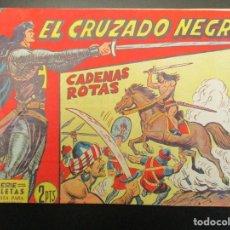 BDs: CRUZADO NEGRO, EL (1961, MAGA) 50 · 11-IV-1962 · CADENAS ROTAS. Lote 254271885