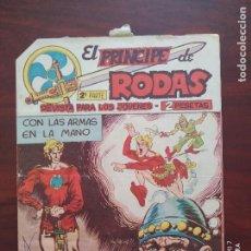 Tebeos: EL PRINCIPE DE RODAS 2ª PARTE Nº 45 - ORIGINAL - CON LAS ARMAS EN LA MANO - MAGA (7E). Lote 261203215