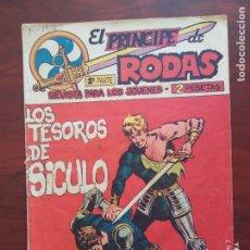Tebeos: EL PRINCIPE DE RODAS 2ª PARTE Nº 47 - ORIGINAL - LOS TESOROS DE SICULO - MAGA (7E). Lote 261203480