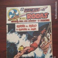 Tebeos: EL PRINCIPE DE RODAS 2ª PARTE Nº 51 - ORIGINAL - CONTRA EL FUEGO Y CONTRA EL MAR - MAGA (7E). Lote 261204365